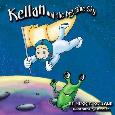 Kellan and the Big Blue Sky