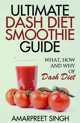 Ultimate Dash Diet Smoothie Guide