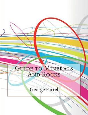 Guide to Minerals and Rocks