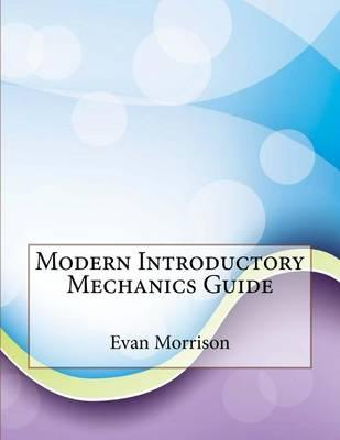 Modern Introductory Mechanics Guide