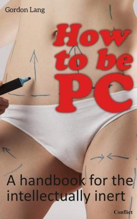 How to Be PC