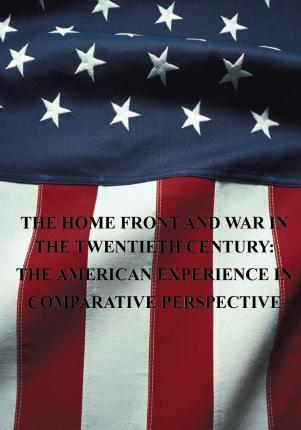 The Home Front and War in the Twentieth Century