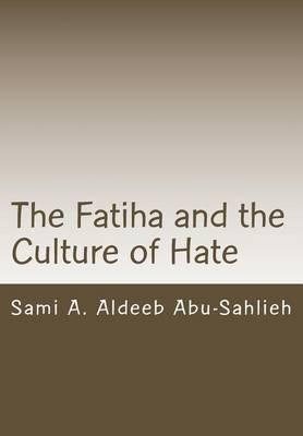 The Fatiha and the Culture of Hate