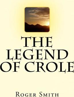 The Legend of Crole