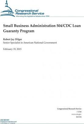 Small Business Administration 504/CDC Loan Guaranty Program