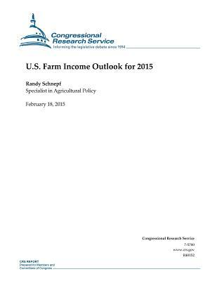 U.S. Farm Income Outlook for 2015