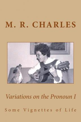Variations on the Pronoun I