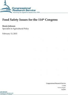 Food Safety Issues for the 114th Congress