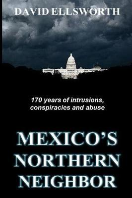 Mexico's Northern Neighbor