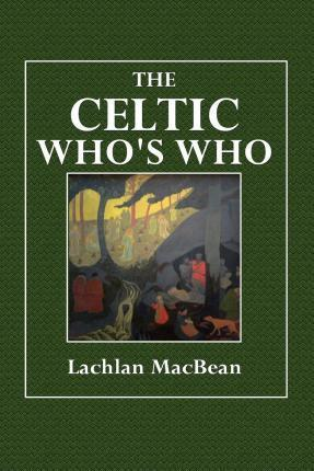 The Celtic Who's Who