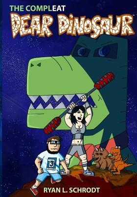 The Compleat Dear Dinosaur Webcomic Collection