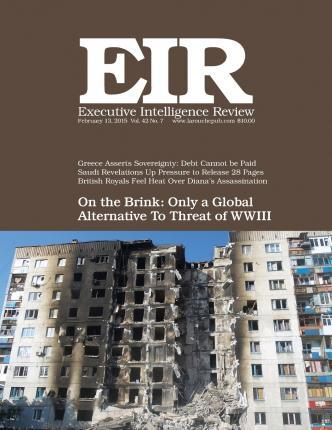Executive Intelligence Review; Volume 42, Issue 7