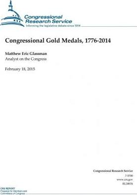 Congressional Gold Medals, 1776-2014
