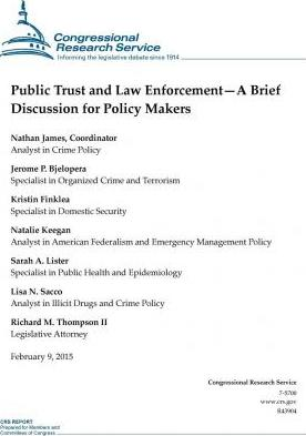Public Trust and Law Enforcement-A Brief Discussion for Policy Makers