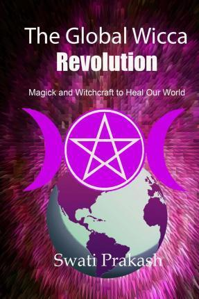 The Global Wicca Revolution