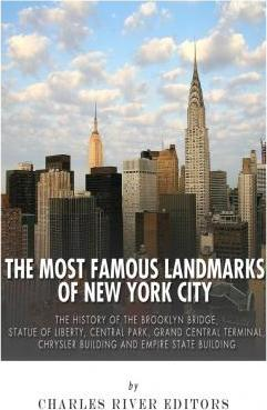 The Most Famous Landmarks of New York City