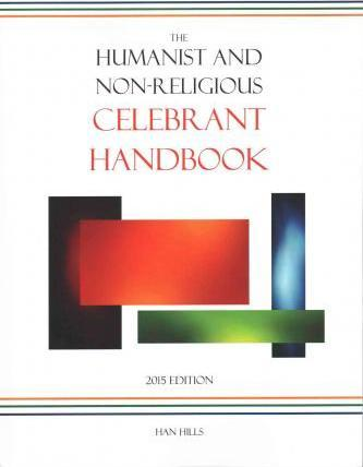 The Humanist and Non-Religious Celebrant Handbook