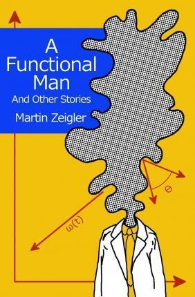 A Functional Man and Other Stories