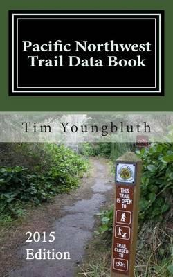 Pacific Northwest Trail Data Book