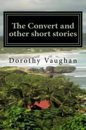The Convert and Other Short Stories
