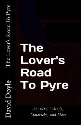 The Lover's Road to Pyre