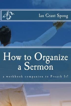 How to Organize a Sermon