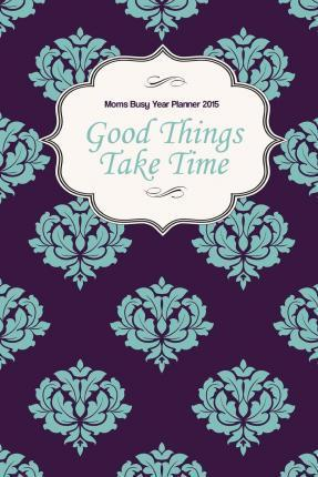 Moms Busy Year Planner 2015