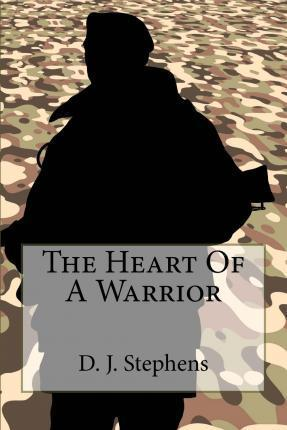 The Heart of a Warrior