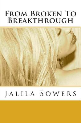 From Broken to Breakthrough