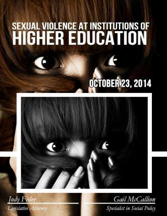 Sexual Violence at Institutions of Higher Education
