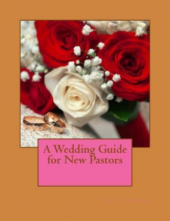 A Wedding Guide for New Pastors