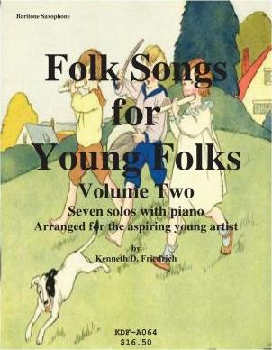 Folk Songs for Young Folks, Vol. 2 - Baritone Saxophone and Piano
