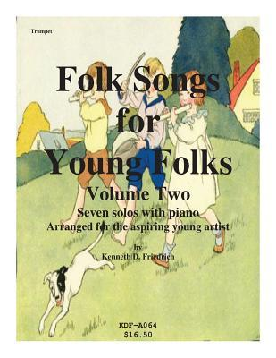 Folk Songs for Young Folks, Vol. 2 - Trumpet and Piano