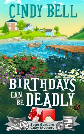 Birthdays Can Be Deadly