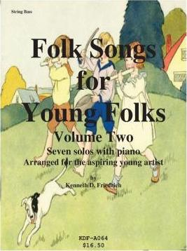 Folk Songs for Young Folks, Vol. 2 - String Bass and Piano
