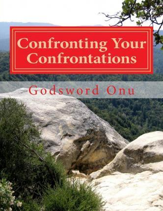Confronting Your Confrontations
