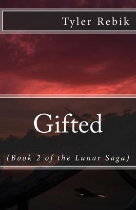 Gifted (Book 2 of the Lunar Saga)