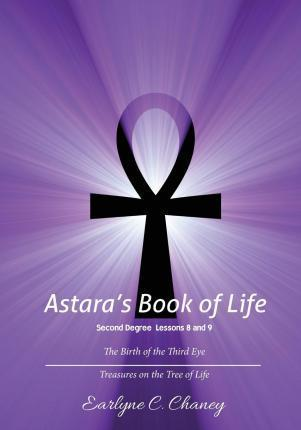 Astara's Book of Life, Second Degree