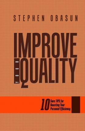 Improve Your Quality