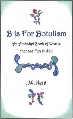 B Is for Botulism