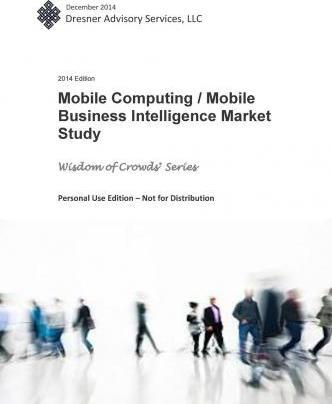 2014 Mobile Computing/ Mobile Business Intelligence Market Study