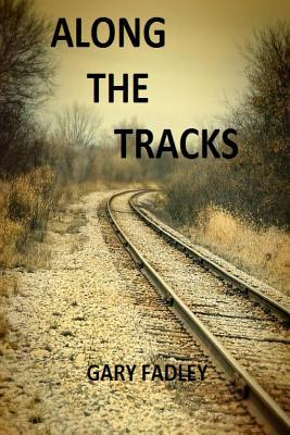 Along the Tracks