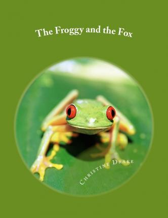 The Froggy and the Fox