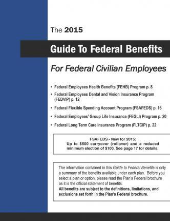 The 2015 Guide to Federal Benefits for Federal Civilian Employees
