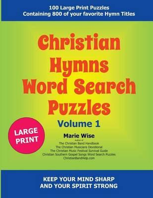 Christian Hymns Word Search Puzzles Volume 1