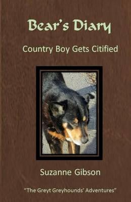"Bear's Diary - ""Country Boy Gets Citified"""