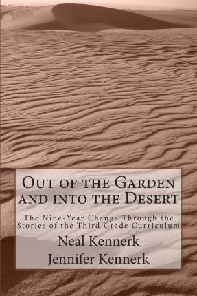 Out of the Garden and Into the Desert