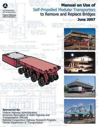 Manual on Use of Self-Propelled Modular Transporters to Remove and Replace Bridges