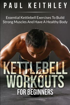 Kettlebell Workouts for Beginners