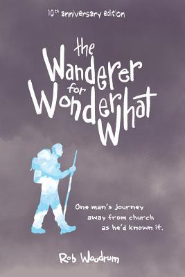 The Wanderer for Wonderwhat